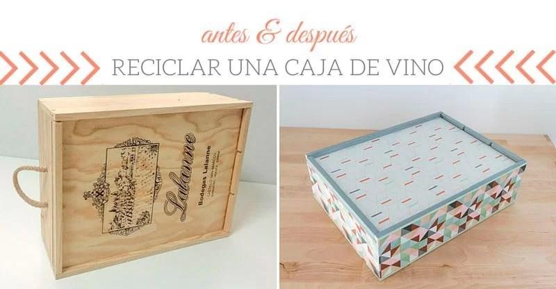 antes y después de reciclar una caja de vino
