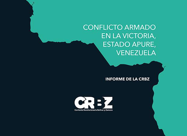 «Conflicto armado en La Victoria, Estado Apure, Venezuela» – Informe de la CRBZ