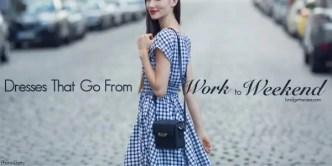 work to weekend dresses