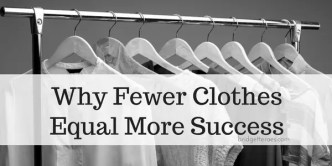 fewer clothes