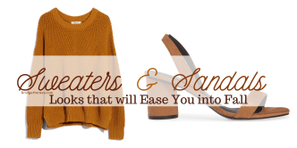 sweaters and sandals