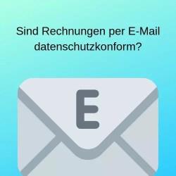 Sind Rechnungen per E-Mail datenschutzkonform