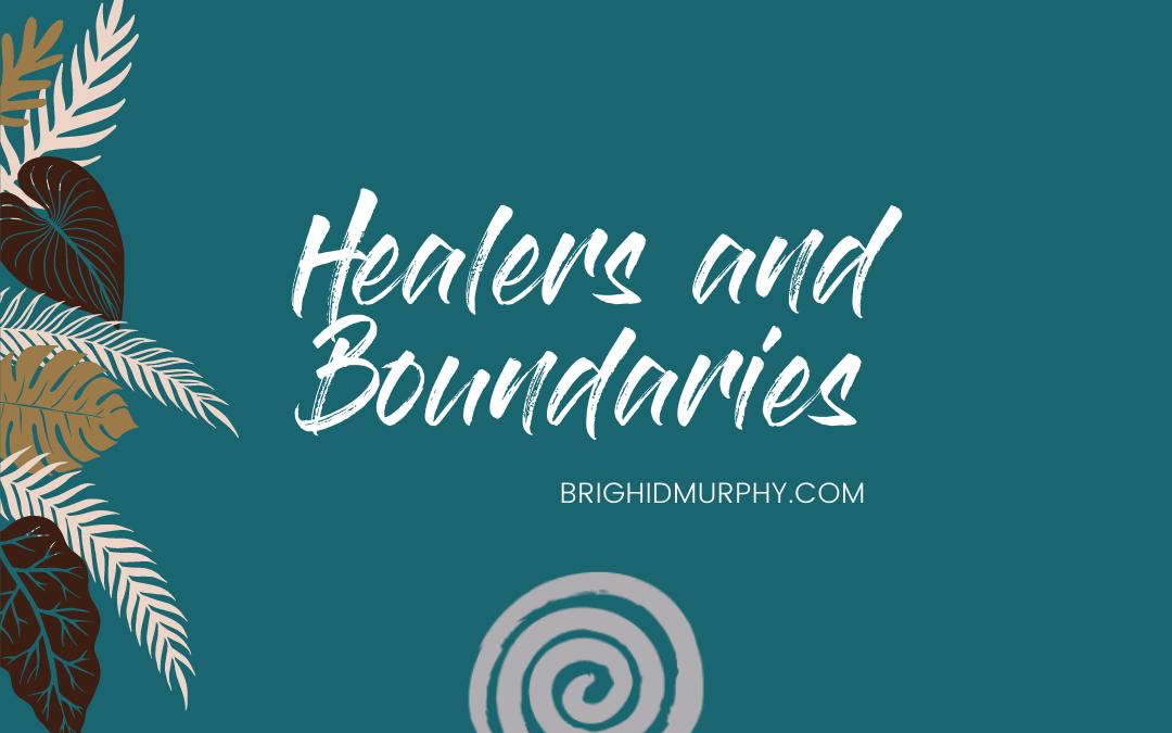 Boundaries and the Healer