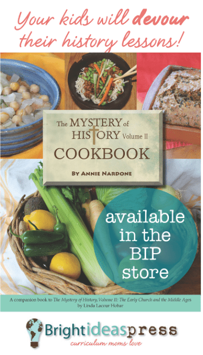 The Mystery of History Vol. II Cookbook