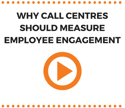 Why call centres should measure Employee Engagement regularly