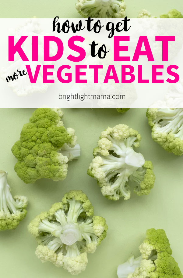 How to Get Kids to Eat Vegetables - 5 lazy girl ways to get kids munching on veggies.