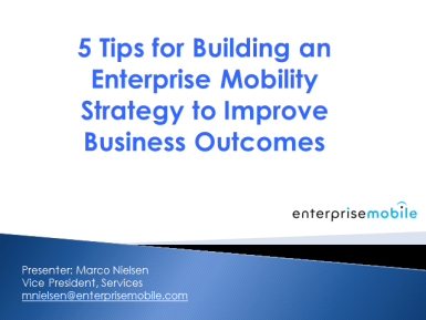 5 Tips for Building an Enterprise Mobility Strategy