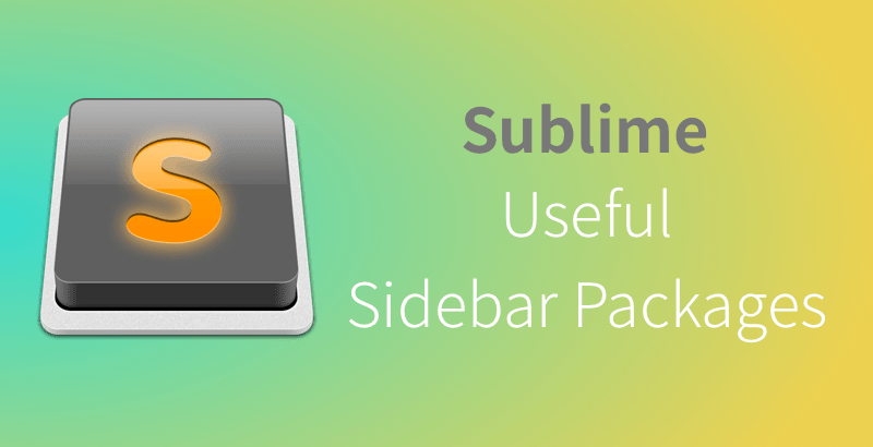Sublime useful sidebar packages