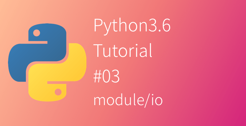 Python 3.6 Tutorial read open import format write print repr codec