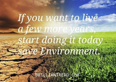 Top 10 Save Environment Slogans, Quotes And Important ...
