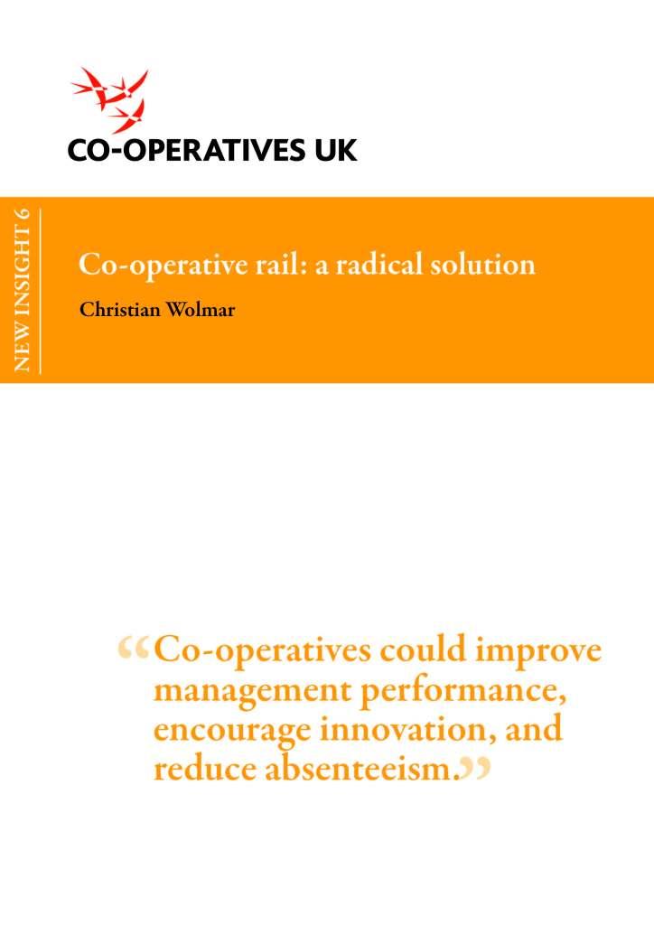 Co-operative Rail: A Radical Solution