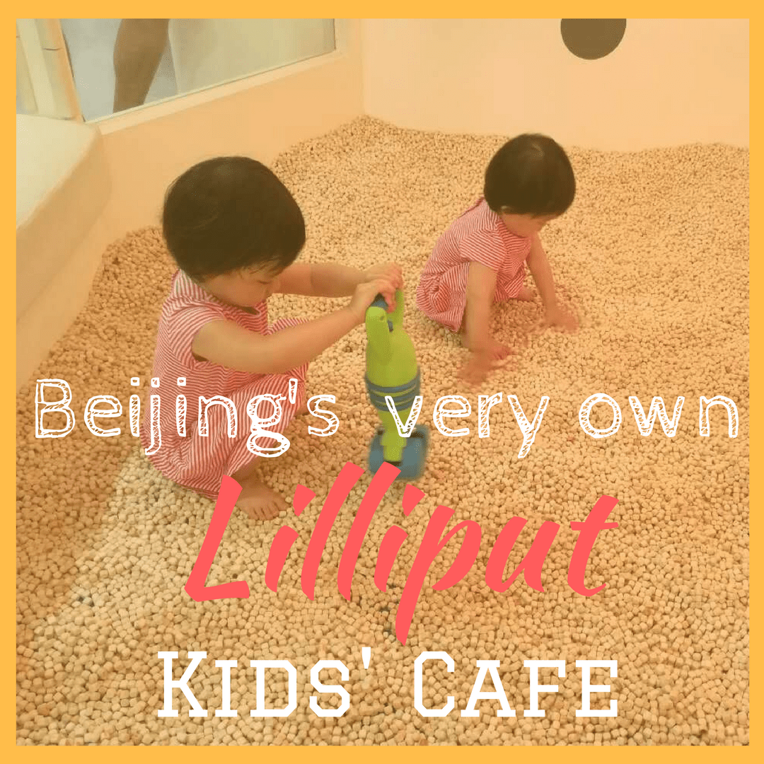 Beijing's Very Own Lilliput Kids Cafe