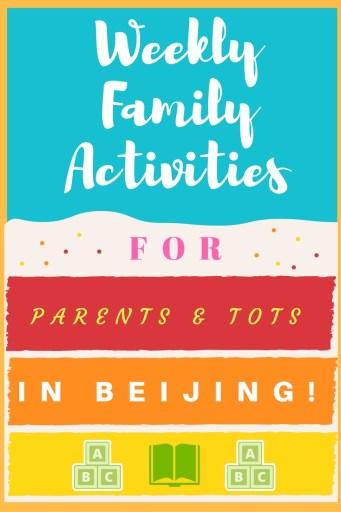 Weekly Activities in Beijing for Families with Babies & Toddlers