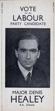 Major Denis Healey stood as the Labour Party candidate in the 1945 election in the constituency of Pudsey and Otley