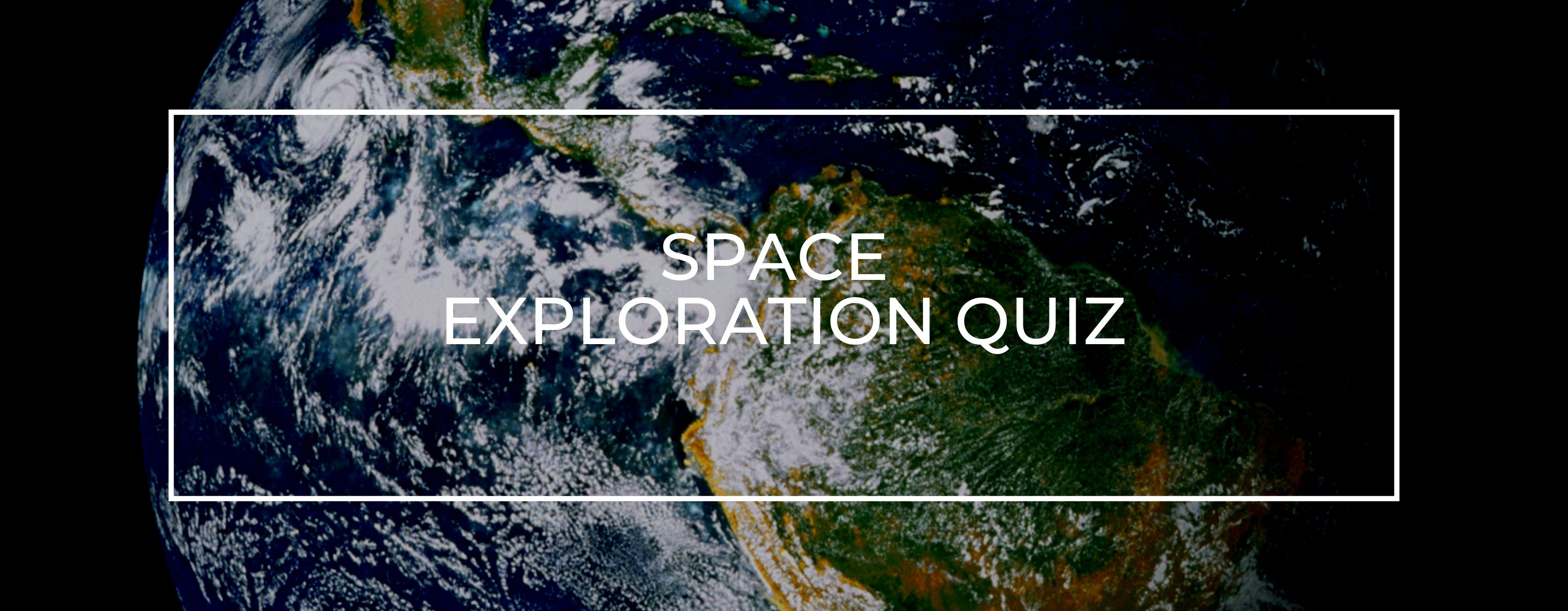 Space Exploration Quiz
