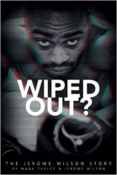 wiped out jerome wilson book