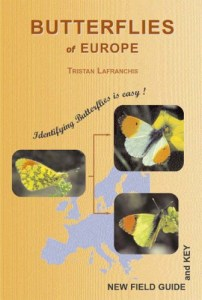 Butterflies of Europe: Identifying Butterflies is Easy - Paperback -1st July 2004 by Tristan Lafranchis