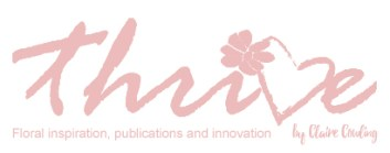 Thrive will be an exhibitor at FleurEx 2019. Claire Cowling will be there to showcase her floristry books.