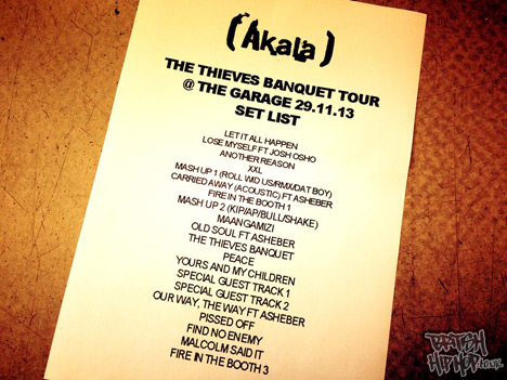 Akala Thieves Banquet Tour At The Garage London 29/11/2013 Set List