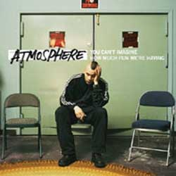 Atmosphere - You Can't Imagine LP