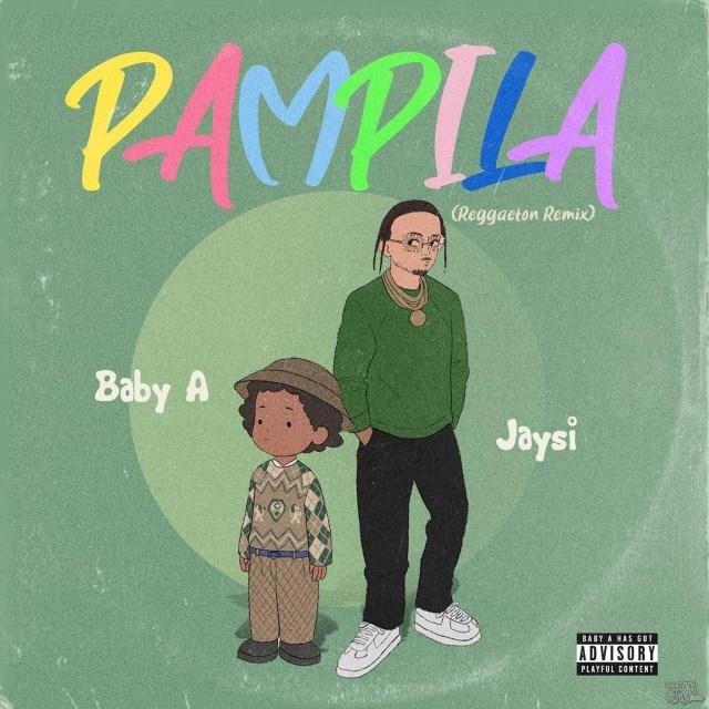 Baby A Feat. Jaysi - Pampila Reggaeton Remix
