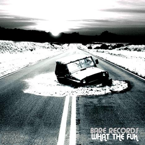 Bare Records - What The Fuk