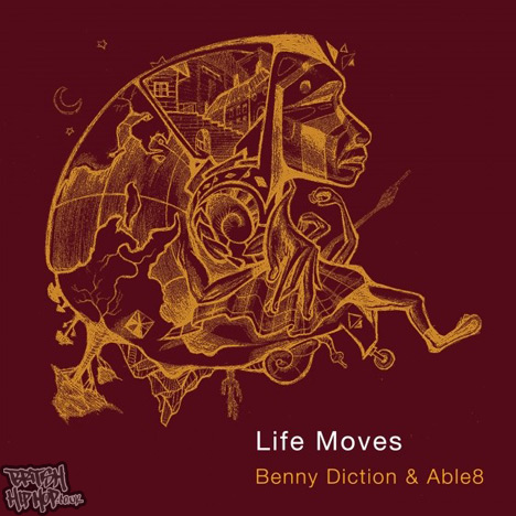 Benny Diction and Able8 - Life Moves LP [Boom Bap Professionals]