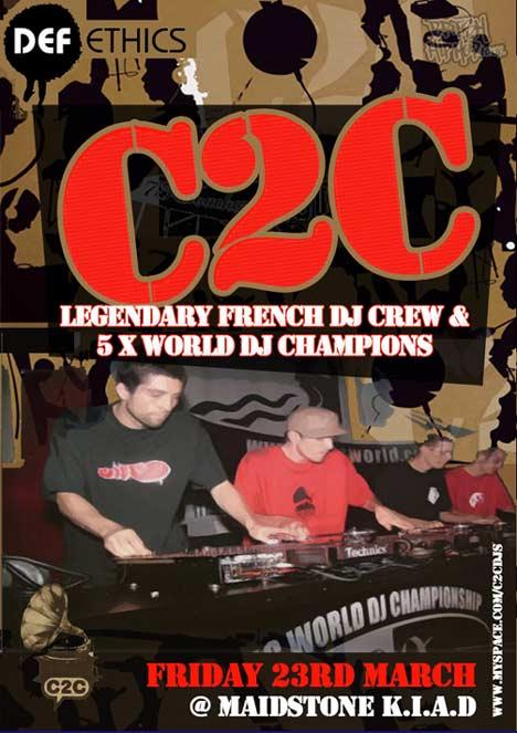 Def Ethics Presents... C2C, 5 x World DJ Champions @ K.I.A.D., Maidstone