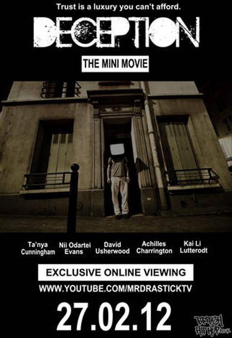 Mr Drastick's Decption Mini Movie