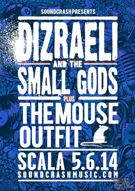 Dizraeli And The Small Gods And The Mouse Outfit Live