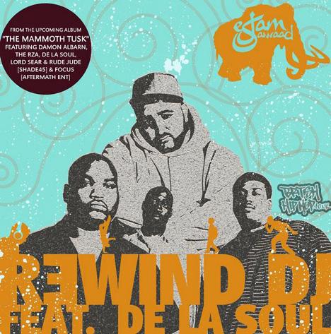Eslam Jawaad ft. De La Soul - Rewind DJ  [Eslamaphobic]