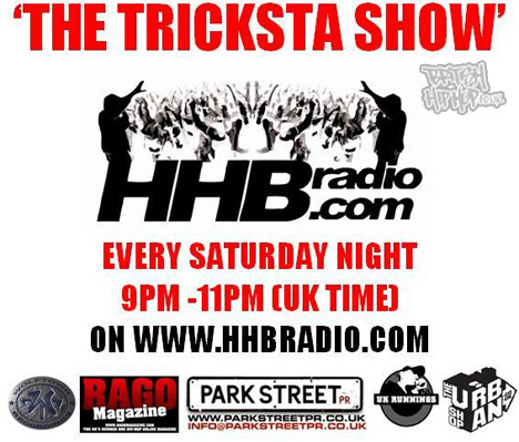 New Tricksta Show On HHB Radio