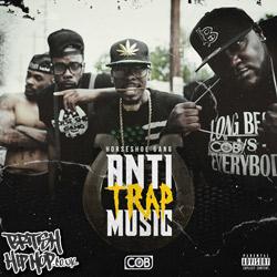 Horseshoe Gang - Anti-Trap Music