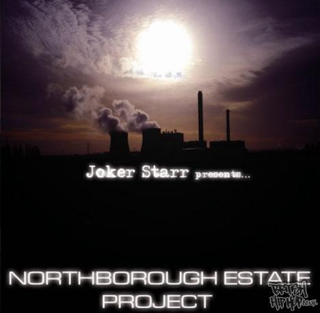 Joker Starr - Northborough Estate Project CD [Flukebeat]