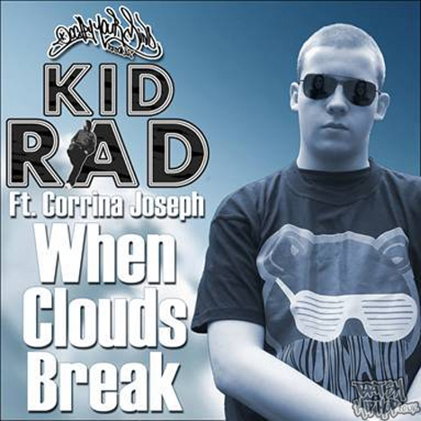 Kid Rad - When Clouds Break CD [Occupy Your Mind]