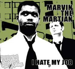 Marvin the Martian - I Hate My Job