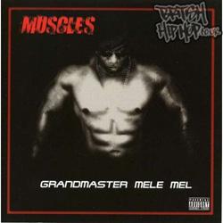 Melle Mel - Muscles