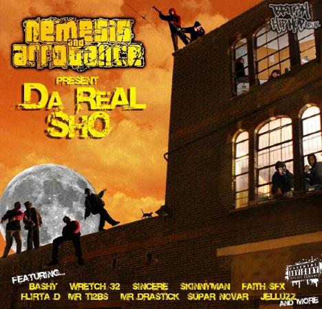 Nemesis and Arrogance - Da Real Sho CD [Real Records]