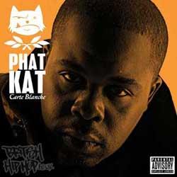 Phat Kat - Carte Blanche LP [Look Records]