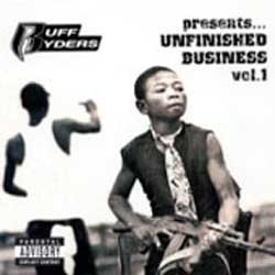 Ruff Ryders Presents... Unfinished Business Vol. 1 CD [Nice Tunes]