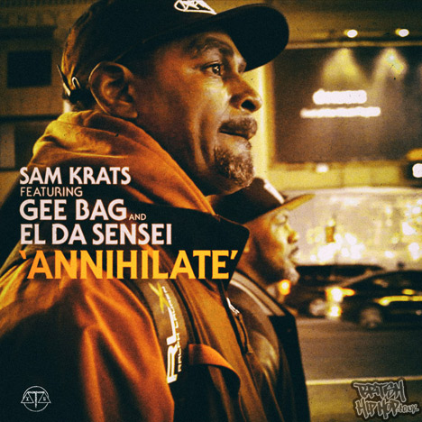 Sam Krats featuring Gee Bag and El Da Sensei - Annihilate MP3 [In the Line]