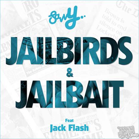 Savvy ft. Jack Flash - Jailbirds And Jailbait mp3 [Saving Grace Music]