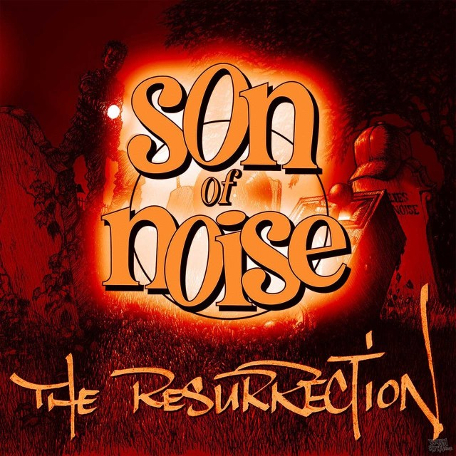 Son Of Noise - The Resurrection