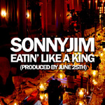 Sonnyjim - Eatin' Like a King MP3 [Eat Good Records]