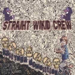 Straiht Wikid Crew - Kali Yuga Demolition Vol. 1