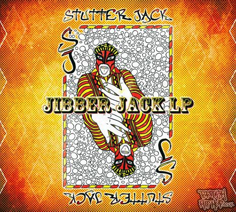 Stutter Jack - Jibber Jack LP [True Hold Records]