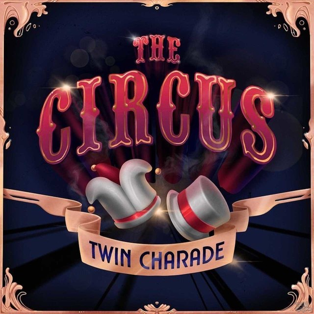 Twin Charade - The Circus