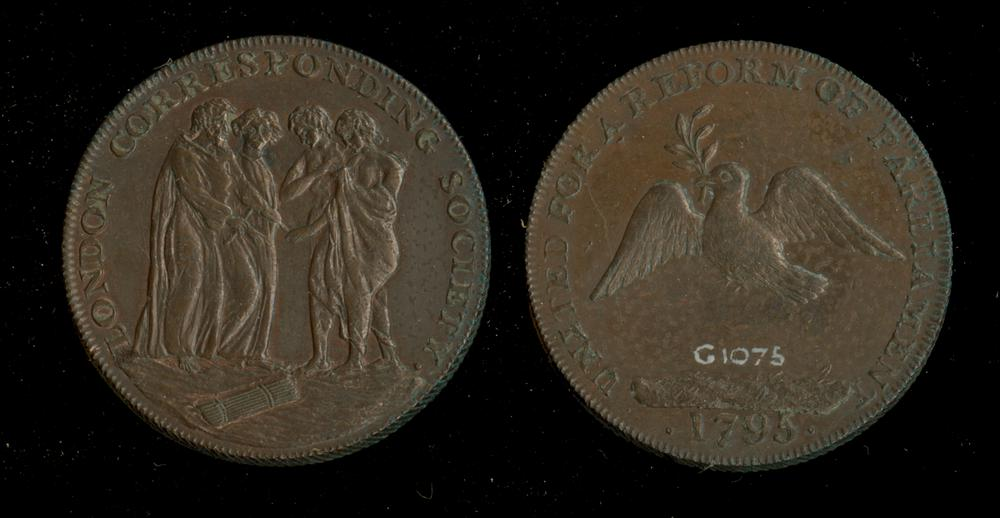 London Corresponding Society medal; bronze; obverse: four draped figures; bundle of twigs; legend; reverse; dove with sprig of olive; legend; milled edge.