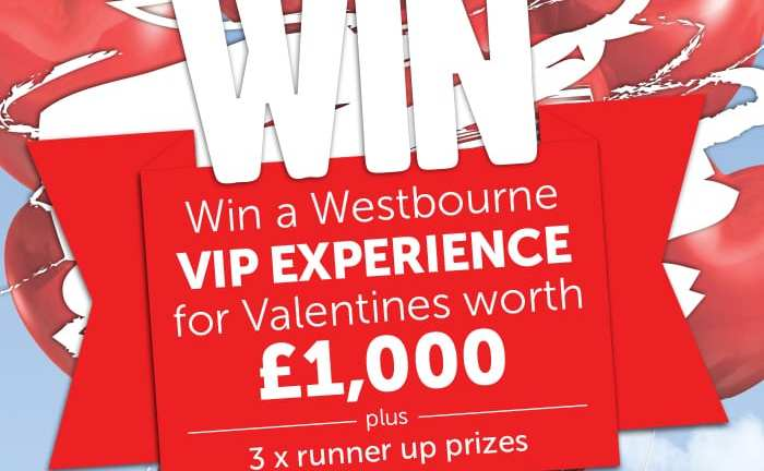 WIN a Westbourne VIP Experience for Valentines worth £1000