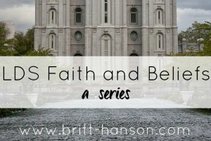 LDS Faith and Beliefs